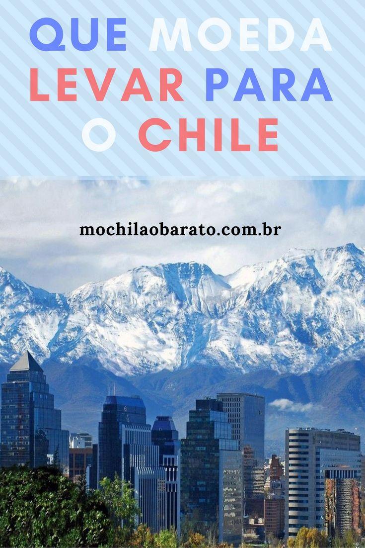 Câmbio em Santiago - Que moeda levar para o Chile.