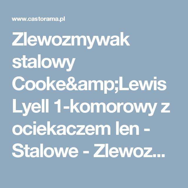 Zlewozmywak stalowy Cooke&Lewis Lyell 1-komorowy z ociekaczem len - Stalowe - Zlewozmywaki - Wyposażenie kuchenne - Urządzanie