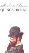 Em 'Quincas Borba', o leitor irá encontrar o forte tema do parasitismo social e a coisificação do homem em suas relações sociais. Rubião, um ingênuo e estreito provinciano, é massacrado por inescrupulosos como Sofia, Palha, Carlos Maria e Camacho.