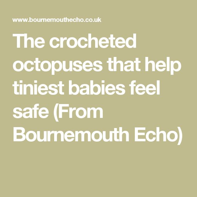 The crocheted octopuses that help tiniest babies feel safe (From Bournemouth Echo)