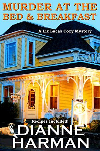 Murder At The Bed & Breakfast: A Liz Lucas Cozy Mystery by Dianne Harman http://www.amazon.com/dp/B017RME6FS/ref=cm_sw_r_pi_dp_unJuwb0W29PPE