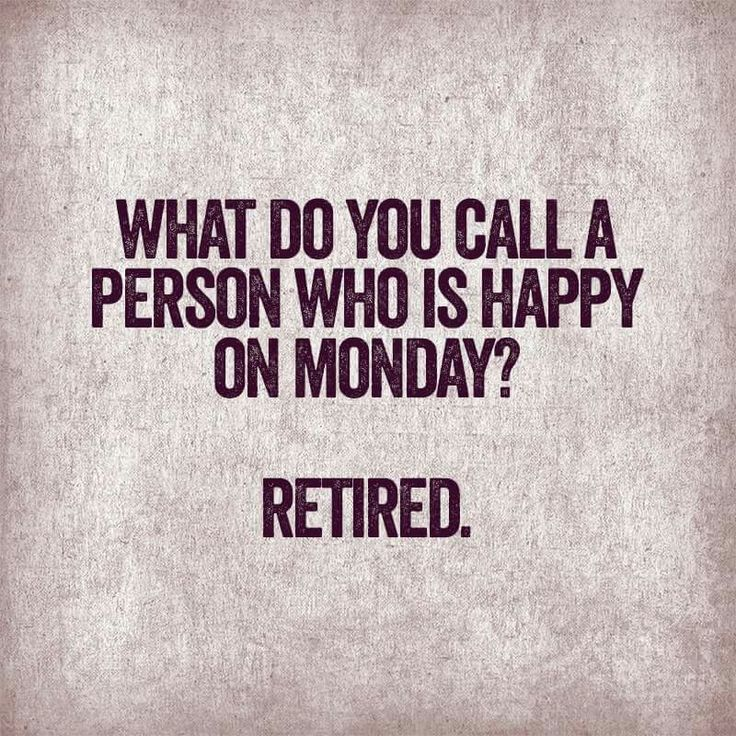 Humor Inspirational Quotes: 17 Best Ideas About Happy Monday Funny On Pinterest