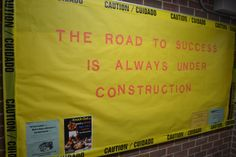 """The Road to Success is Always Under Construction"" bulletin board at ETSU"