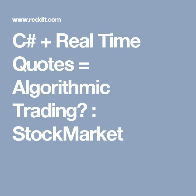 C# + Real Time Quotes = Algorithmic Trading? : StockMarket