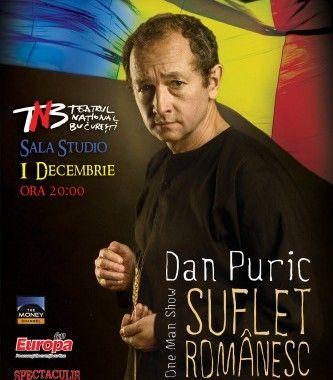 """Dan Puric portretizează """"sufletul românesc"""""""