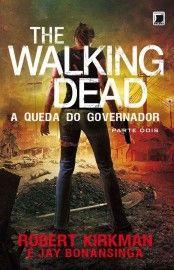 Baixar Livro A Queda Do Governador Parte Dois - The Walking Dead Vol 4 - Robert Kirkman em Pdf, mobi e epub