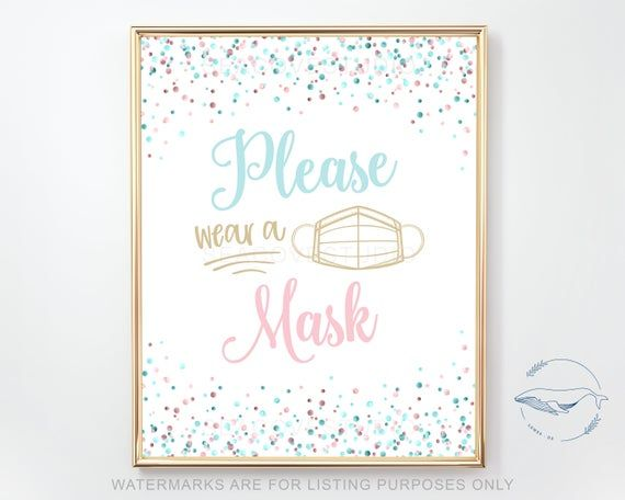Please Wear A Mask This Printable Sign Is A Great Addition To Your Bab In 2021 Gender Reveal Decorations Gender Reveal Decorations Diy Gender Reveal Party Decorations