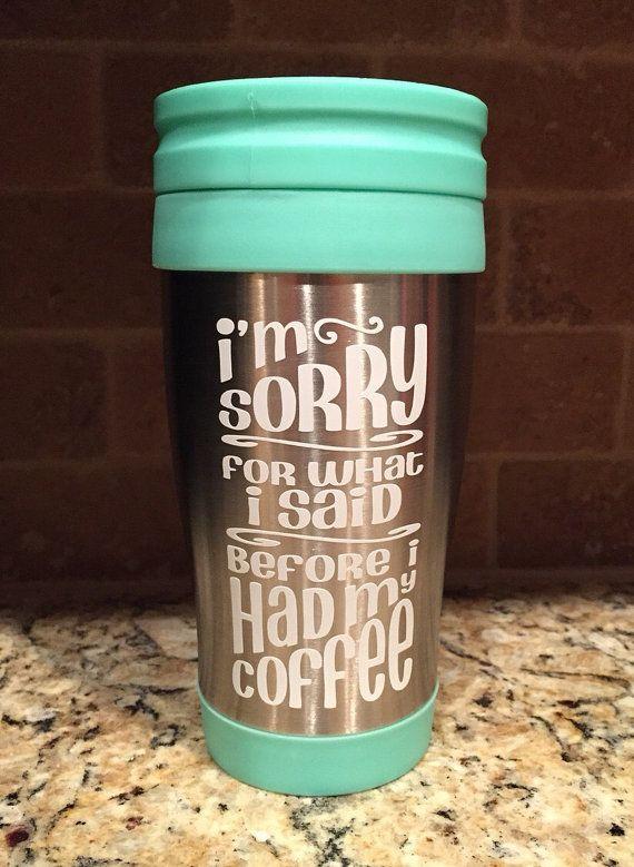Stainless Streel travel coffee mug Coffee by SassyFrassOriginal