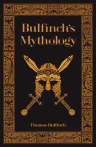 Bulfinch's Mythology (Barnes & Noble Collectible Editions)
