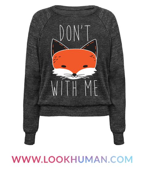 "This cute, sassy fox design features the text ""Don't Fox With Me"" with an illustration of a sassy fox. Perfect for feeling sassy, fox lovers, fox gifts, fox puns, animal puns, and for the fox lover that want's to remind other ""�don't mess with me.'"