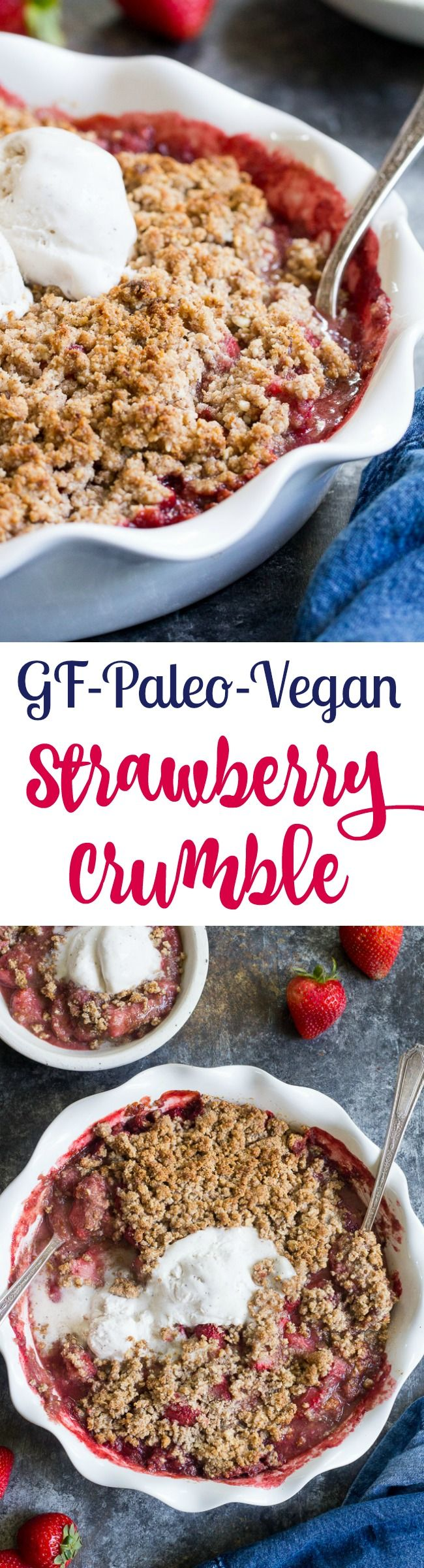 This paleo & vegan strawberry crumble couldn't be easier or more delicious! Made without refined sugar, grains, or dairy, it's a healthy summer dessert that will make everyone happy. A big scoop of coconut vanilla ice cream makes it the perfect treat! Gluten-free, dairy-free, paleo and vegan.