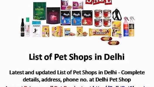 List of Pet Shops in Delhi – Delhi Pet Shops – Pet Stores, Pet Supplies, Pet Food Online - http://www.dailymotion.com/video/x5bli3t