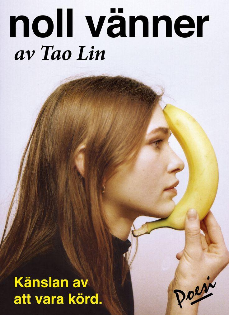 Omslaget till Tao Lins diktsamling noll vänner. Fotograf: Eylül Aslan.