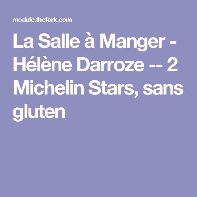La Salle à Manger - Hélène Darroze -- 2 Michelin Stars, sans gluten