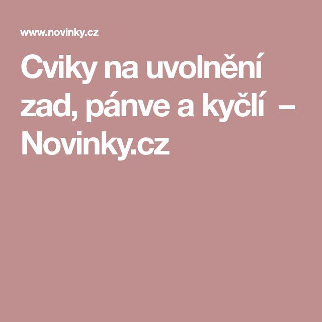 Cviky na uvolnění zad, pánve a kyčlí – Novinky.cz