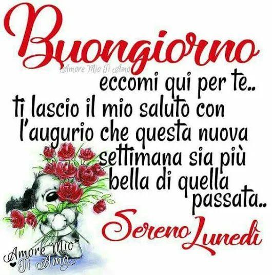 Buongiorno E Buon Inizio Settimana Community Buon