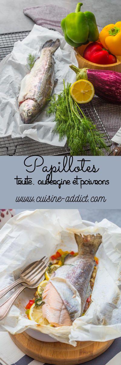 Papillote de Truite au Poivrons et Aubergines via @cuisineaddict