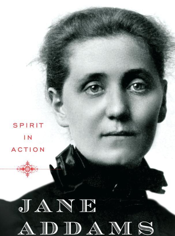 Jane Addams    Google Image Result for http://www.socialworkersspeak.org/wp-content/uploads/2010/09/janeaddamscover.jpg