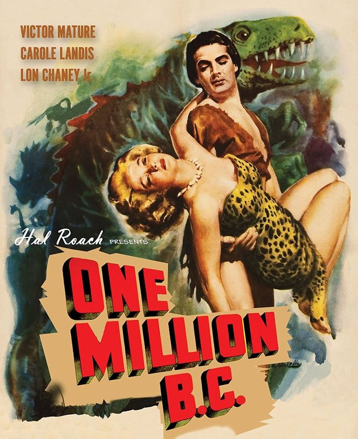 One Million B.C. (Hal Roach, 1940) - starring Victor Mature, Carole Landis and Lon Chaney, Jr.