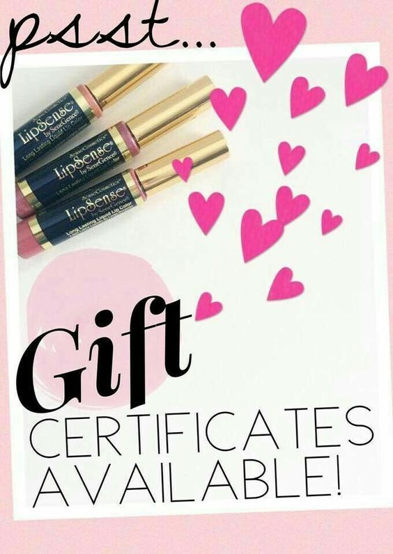 Gift Certificates make a great gift for #teachers #coworkers #sisters #motherinlaw #makeup #beautyblogger #lipsense #senegence #gift #certificate #giftcard #giftcertificate