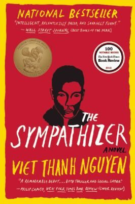 The Sympathizer by Viet Thanh Nguyen - Follows a Viet Cong agent as he spies on a South Vietnamese army general and his compatriots as they start a new life in 1975 Los Angeles. Recommended by: Audrey Honigman, Library Clerk.
