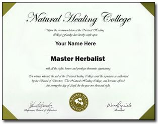 This course will teach you the principles of becoming a Master Herbalist in today's health world.    http://www.naturalhealingcollege.com/