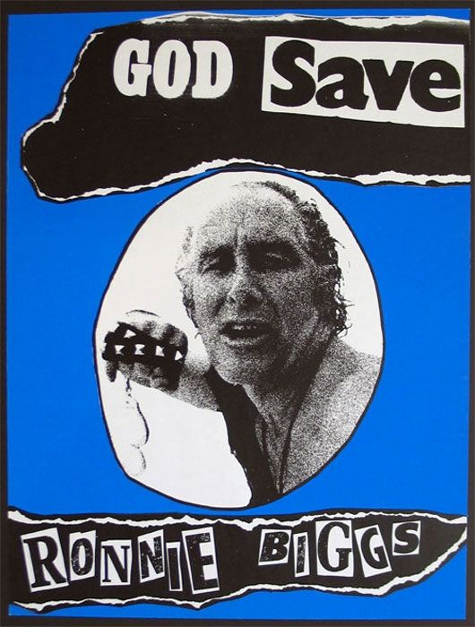 Jamie Reid, God Save Ronnie Biggs, 1979, lithographic print on paper, mm 605x456, Jamie Reid copyright Sex Pistols Residuals