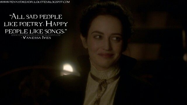 One of my favorite quotes from Penny Dreadful so far.