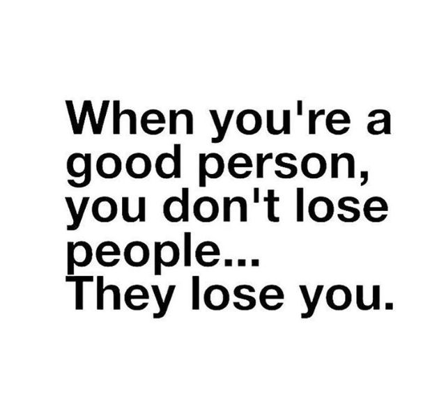 Truth Good Person Quotes Be Yourself Quotes Without You Quotes