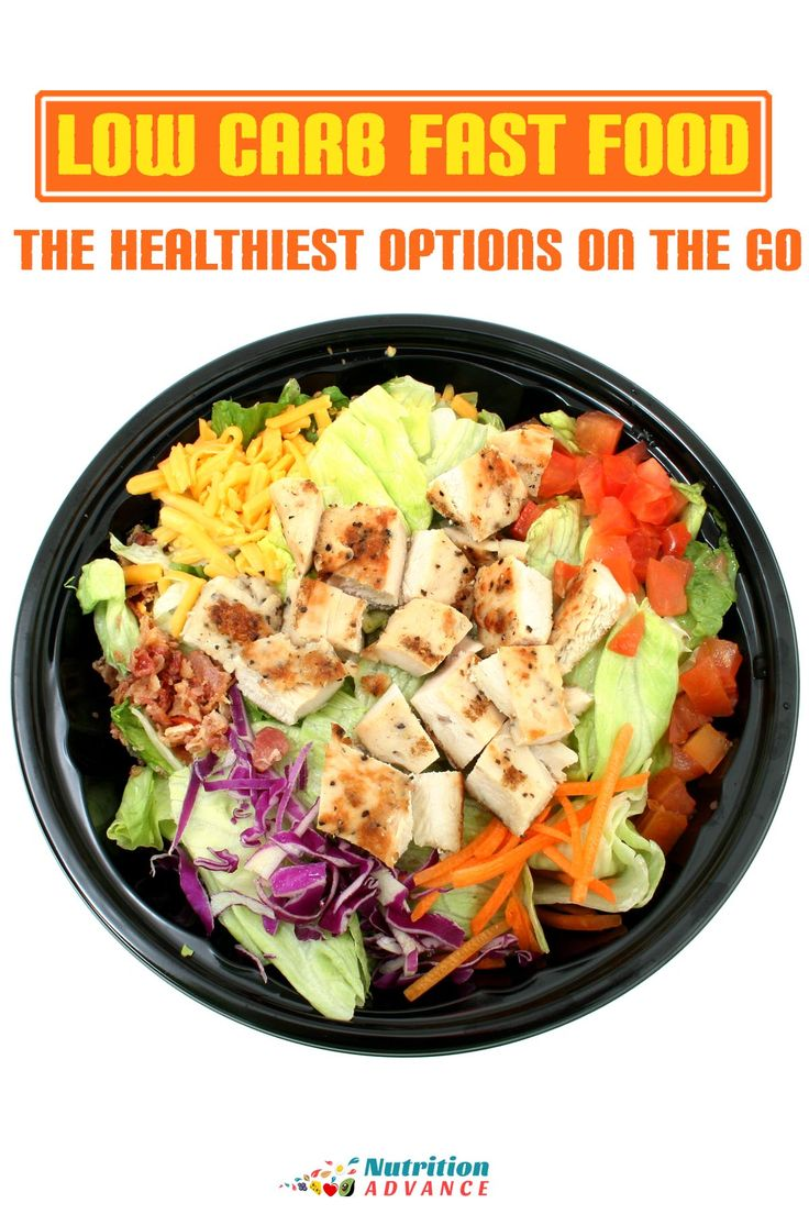 Low Carb Fast Food: 9 Healthy Choices on the Go - fast food is never ideal, but if you're going to eat it, then choose the healthy options. via @nutradvance