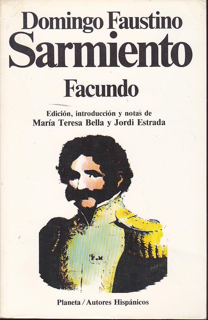 Anibal Libros Para Todos Facundo Domingo Faustino Sarmiento Domingo Faustino Sarmiento Astronomia Para Ninos Nombres De Libros