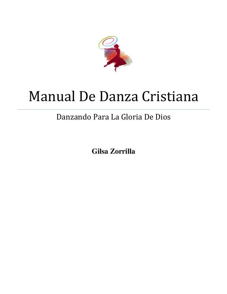 Manual de danza cristiana by Escuela Internacional de Danza Jaziel via slideshare