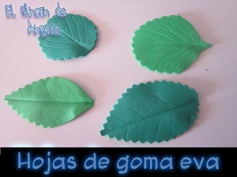 DIY Como hacer hojas realistas de goma eva para flores - YouTube