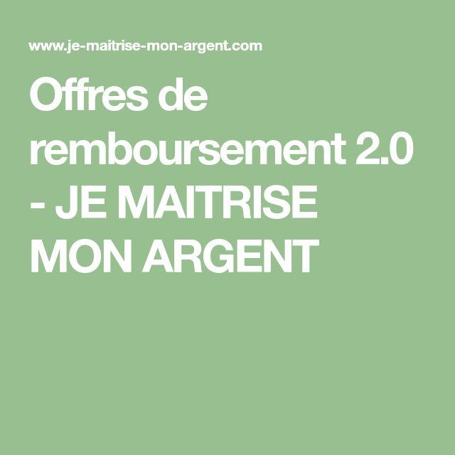 Offres de remboursement 2.0 - JE MAITRISE MON ARGENT