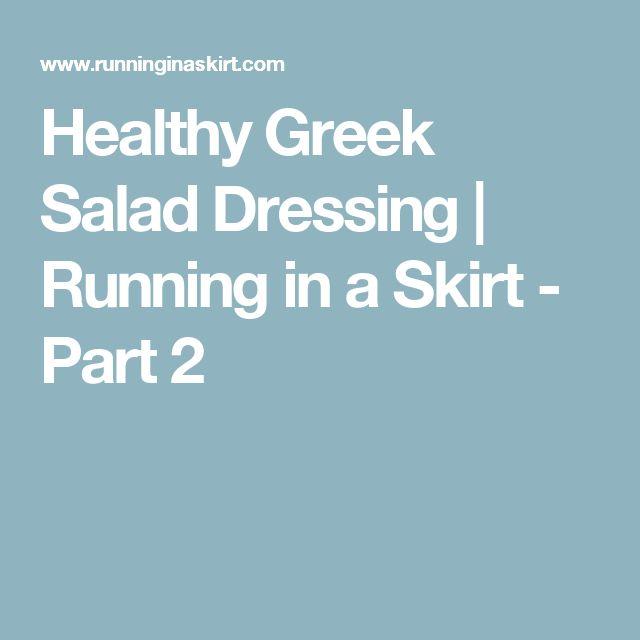 Healthy Greek Salad Dressing   Running in a Skirt - Part 2