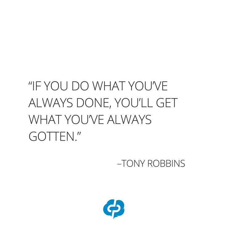 """""""If you do what you've always done, you'll get what you've always gotten."""" -Tony Robbins-Motivational and inspirational,quotes for small business owners,entrepreneurs,retailers,boutique owners."""
