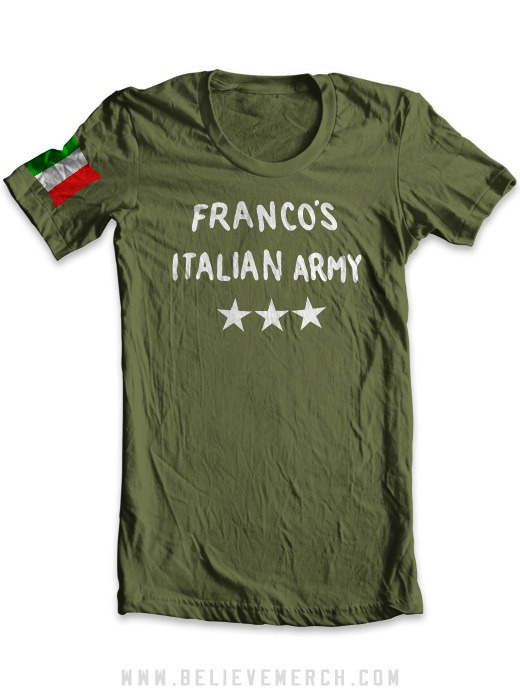 FRANCO'S ITALIAN ARMY    $23.99    Printed on 100% cotton Anvil 779 t-shirt. Click here for size chart