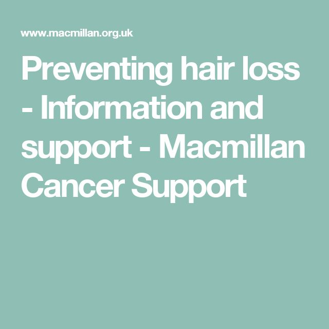 Preventing hair loss - Information and support - Macmillan Cancer Support