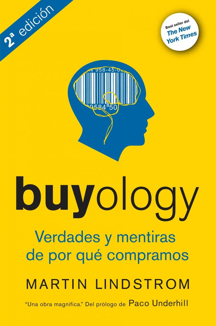 buyology: verdades y mentiras sobre por que compramos-martin lindstrom-9788498750560
