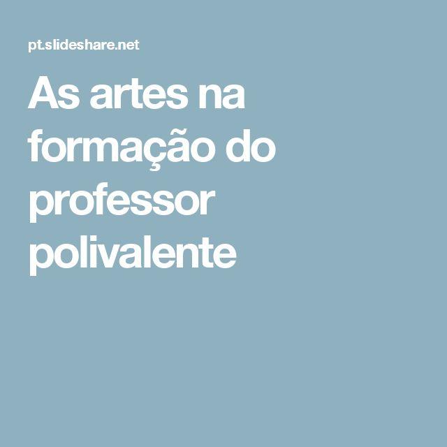 As artes na formação do professor polivalente