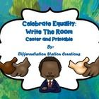 FREE!! Celebrate Equality and Remember Martin Luther King, Jr.! Write the Room! Count the Room!  This is an MLK / winter themed math center. It is ...