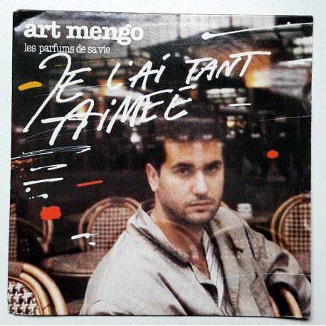 Art Mengo - Les Parfums De Sa Vie (Je L'Ai Tant Aimée) 1988 (7'')