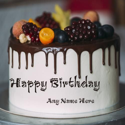 Write Name On Happy Birthday Fruit Cake With Name Edit Birthday Cake For Him Happy Birthday Cakes Fruit Birthday Cake