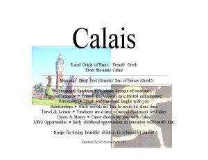 Calais name means ferry port or Son of Boreas