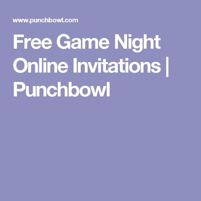 Free Game Night Online Invitations | Punchbowl