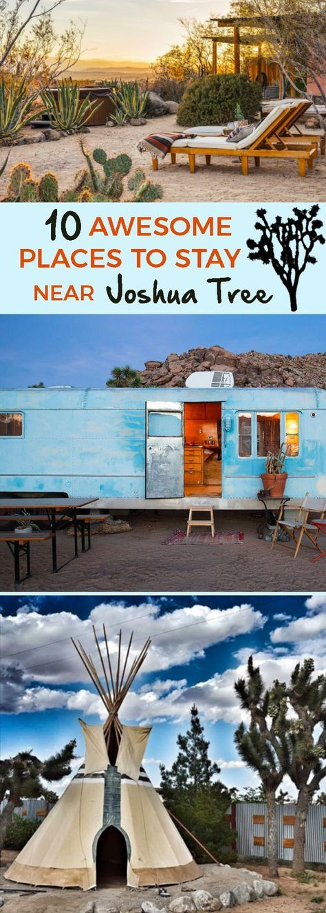 Cool Places to Stay Near Joshua Tree National…