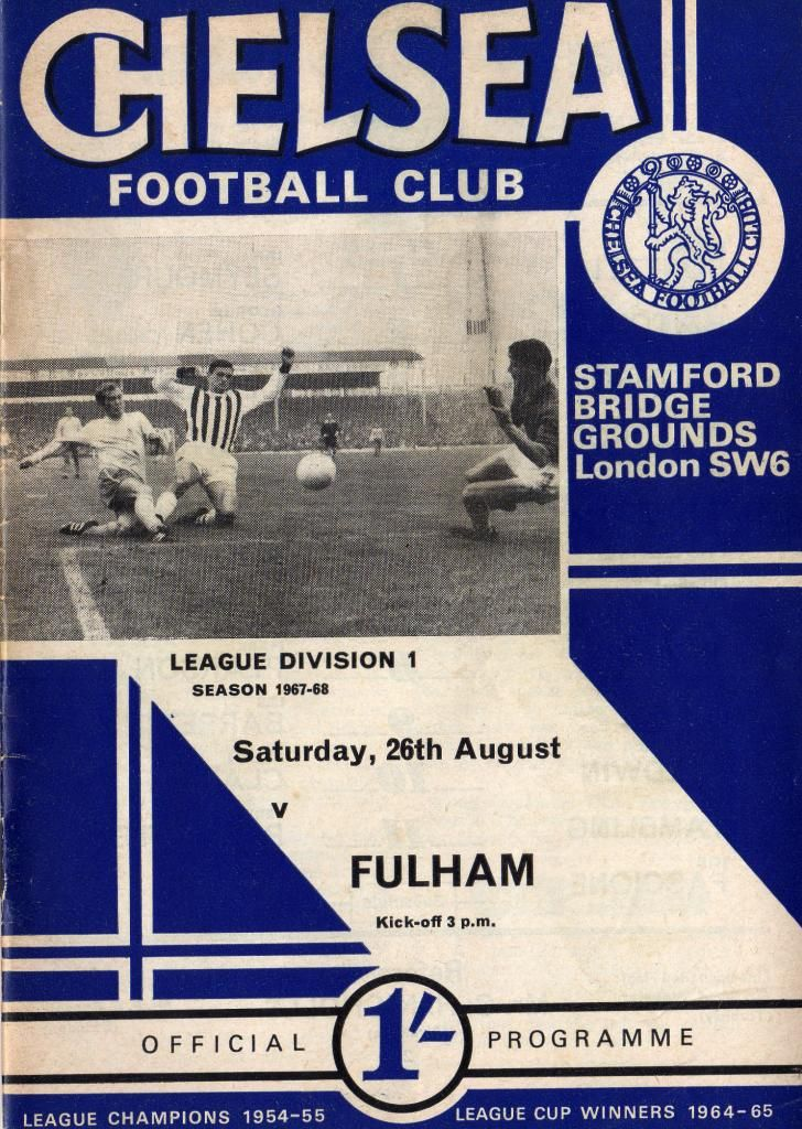 Chelsea 1 Fulham 1 in Aug 1967 at Stamford Bridge. The programme cover #Div1