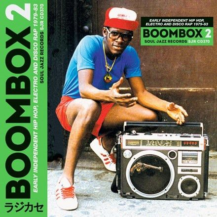 Soul Jazz Records Presents: Boombox 2 Early Independent Hip Hop, Electro and Disco Rap Various Artists Vinyl 3LP June 16 2017 Pre-order