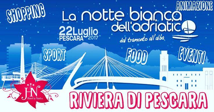 La Notte che tutti aspettano... A Pescara il 22 luglio ci sarà la Notte bianca dell'adriatico, divertimento, animazione, musica, food e tanto tanto shopping saranno i temi fondamentali!!! Cosa aspetti? Contattaci subito allo 085 4491453 oppure visita il nostro sito... Vi Aspettiamo, l'Estate 2017 è iniziata...#hotellaninfea  #divertimento #serate #relax #promozioni #montesilvano #abruzzo #pescara  #nottebianca2017 #nottebiancadelladriatico #summer2017 #estate2017