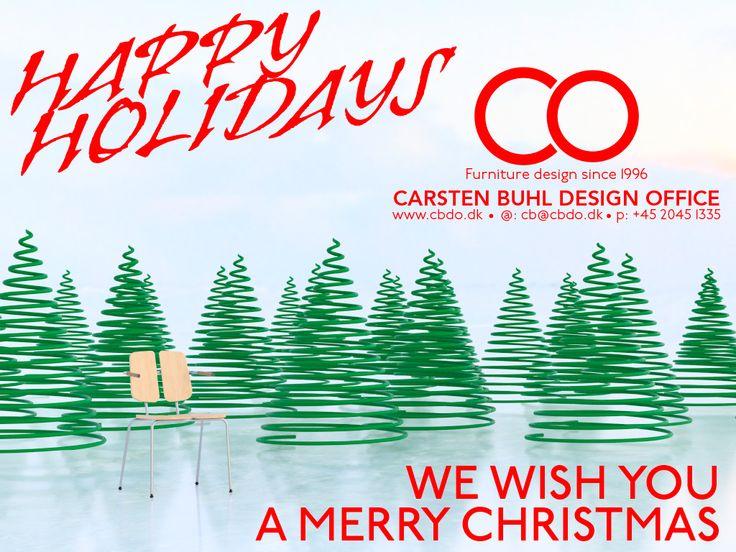 Happy Holidays - We wish you a Merry Christmas  Carsten Buhl Design Office Furniture since 1996  www.cbdo.dk - cb@cbdo.dk - Phone: +45 2045 1335